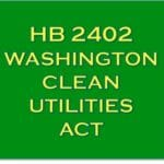 Coalition supports Washington Clean Utilities Act (HB-2402).