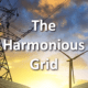 The Harmonious Grid: A new direction for the NW electric system