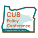 CUB Policy Conference: October 15, 2021 (virtual)